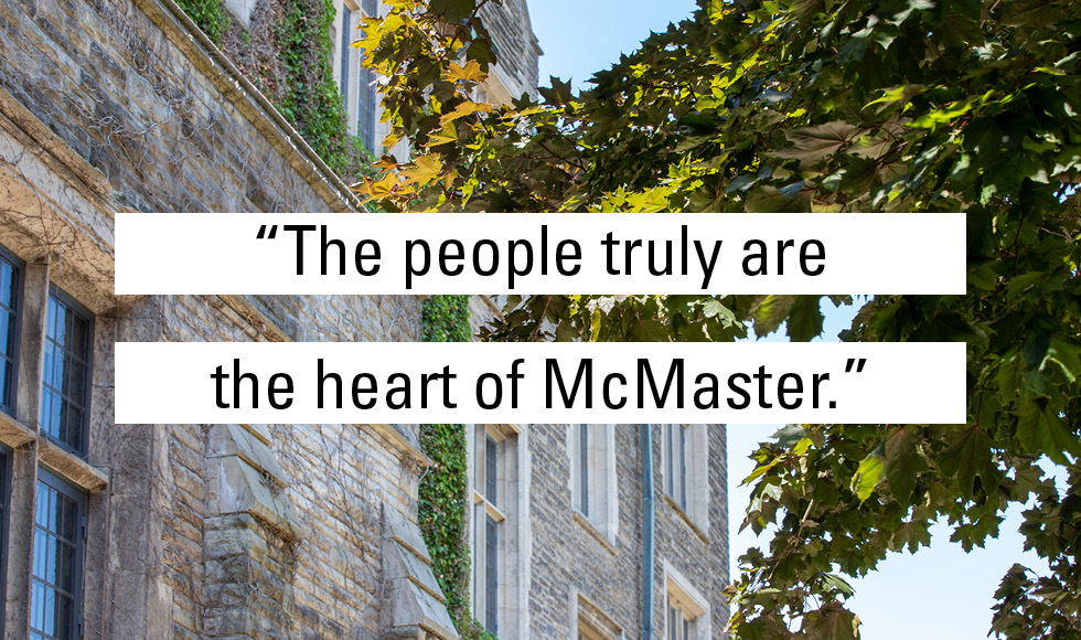 quote that people are truly the heart of McMaster